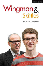 Wingman and Skittles - Richard Marsh