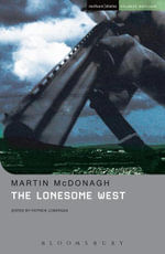 The Lonesome West - Martin McDonagh