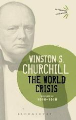 The World Crisis: Volume 3 : 1916-1918 - Sir Winston S. Churchill