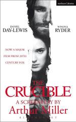 The Crucible : Screenplay - Arthur Miller