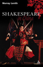 Shakespeare in China - Murray J. Levith