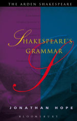 Shakespeare's Grammar - Jonathan Hope