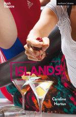 Islands - Caroline Horton