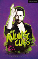 The Ruling Class - Peter Barnes