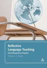 Reflective Language Teaching : From Research to Practice - Thomas S. C. Farrell