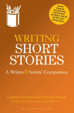 Writing Short Stories : A Writers' and Artists' Companion - Courttia Newland