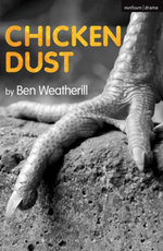 Chicken Dust - Ben Weatherill