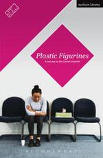 Plastic Figurines - Ella Carmen Greenhill