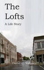 The Lofts - David C Velasco