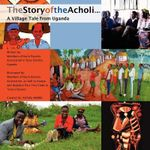 The Story of the Acholi - A Village Tale from Uganda - Karin Parents Association