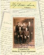 My Dear Sons : A Treasured Collection of Family Letters and Memoirs That Chronicle the Lives of Elizabeth Hulsman Eisenman and Her Fo - Helen B Foster Eisenman