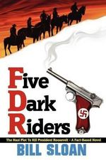 Five Dark Riders - Bill Sloan