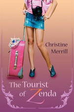 The Tourist of Zenda - Christine Merrill