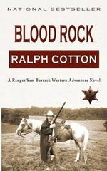Blood Rock - Ralph Cotton