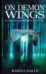On Demon Wings : Experiment in Terror #5 - Karina Halle