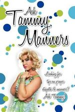 Ask Tammy Manners : Looking for Tips on Proper Etiquette & Manners? Ask Tammy! - Ask Tammy Manners