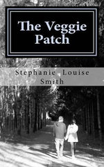The Veggie Patch - Stephanie Louise Smith