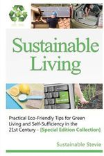 Sustainable Living - - Sustainable Stevie