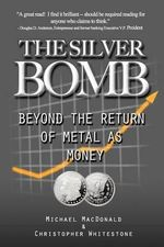 The Silver Bomb - Christopher Whitestone