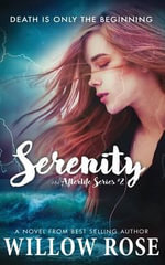 Serenity : Afterlife Book Two - Willow Rose
