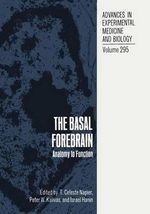 The Basal Forebrain : Anatomy to Function