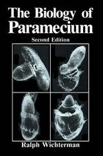 The Biology of Paramecium - R. Wichterman