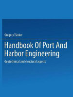 Handbook of Port and Harbor Engineering : Geotechnical and Structural Aspects - Gregory Tsinker