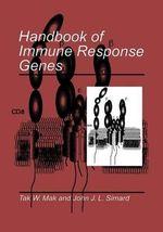 Handbook of Immune Response Genes - Tak W. Mak