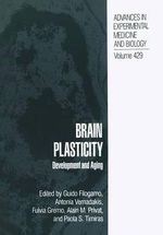Brain Plasticity : Development and Aging