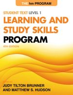The hm Learning and Study Skills Program : Student Text Level 1 - Judy Tilton Brunner