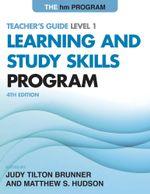 The hm Learning and Study Skills Program : Teacher's Guide Level 1 - Judy Tilton Brunner