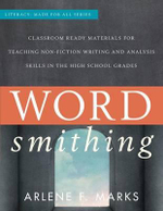 Wordsmithing : Classroom Ready Materials for Teaching Nonfiction Writing and Analysis Skills in the High School Grades - Arlene F. Marks