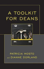 A Toolkit for Deans - Dianne Dorland