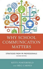 Why School Communication Matters : Strategies from PR Professionals - Kitty Porterfield