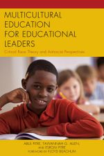 Multicultural Education for Educational Leaders : Critical Race Theory and Antiracist Perspectives