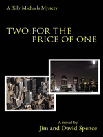 Two for the Price of One : A Billy Michaels Mystery - Jim Spence