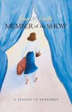 Member of the Show : A Season to Remember - Jean M. Ponte