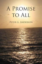 A Promise to All - Peter G. Anderson