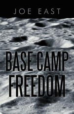 Base Camp Freedom - Joe East