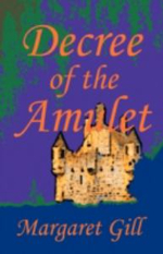 Decree of the Amulet - Margaret Gill
