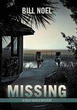 Missing : A Folly Beach Mystery - Bill Noel