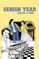 Senior Year - Judith P. Foard
