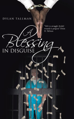 A Blessing in Disguise - Dylan Tallman
