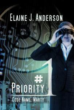 Priority #1 : Code Name: Marty - Elaine J. Anderson