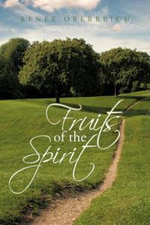 Fruits of the Spirit - Renee Oberreich