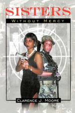 Sisters Without Mercy - Clarence Moore