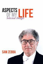 Aspects of My Life : Selected Images - Sam Zebba