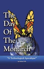 The Day of the Monarch - Robert E. Hill