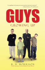 Guys : Growing Up - R. H. Morrison