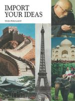 Import Your Ideas - Ted Pouliot